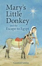 Mary's Little Donkey by Gunhild Sehlin, Jan Verheijen