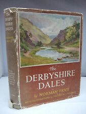 The Derbyshire Dales by Norman Price - Colour & B/W Plates HB DJ 1953