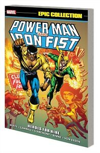 POWER MAN IRON FIST EPIC COLLECT TP HEROES FOR HIRE NEW PTG (MARVEL 2021) 32921