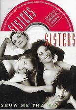 SISTERS - Show me the way CD SINGLE 2TR DUTCH CARDSLEEVE 1993 Holland Pop