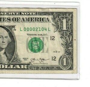 "$1 ""LOW SERIAL #""  00002104 $1 ""LOW SERIAL #""  00002104  $1 ""LOW SERIAL"" RARE!!"