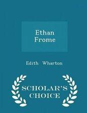 Ethan Frome - Scholar's Choice Edition by Wharton, Edith -Paperback
