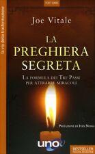 LIBRO LA PREGHIERA SEGRETA. LA FORMULA DEI TRE PASSI - JOE VITALE