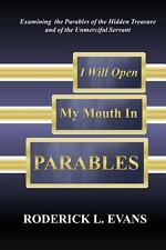 I Will Open My Mouth in Parables: Examining the Parables of the Hidden Treasure