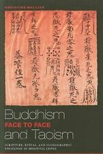 Buddhism and Taoism Face to Face: Scripture, Ritual, and Iconographic Exchange i