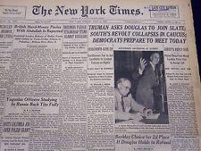 1948 JUL 12 NEW YORK TIMES NEWSPAPER - TRUMAN ASKS DOUGLAS JOIN TO SLATE - NT 19