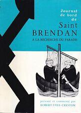 Journal de bord de Saint Brendan à la recherche du paradis