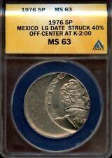 Mexico 1976, 5 Pesos, Struck 40% off center, Anacs Ms63, Error coin