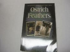 NEW Ostrich Feathers by Miriam Romm      HOLOCAUST