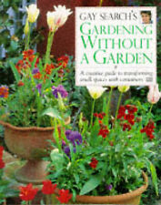 Gardening Without a Garden Hb, Search, Gay., Very Good Book