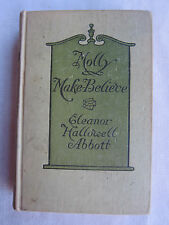 Old Book Molly Make-Believe by Eleanor Hallowell Abbott printed in 1915 GC