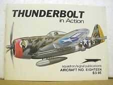 Thunderbolt ( P-47 ) in action by Gene B. Stafford illustrated by Don Greer 1975