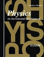 Physics : An Incremental Development by John H. Saxon (1994, Paperback,...
