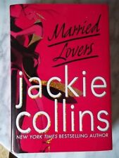 Married Lovers by Jackie Collins,signed,1st Edition, 1st Printing ,HC/DJ