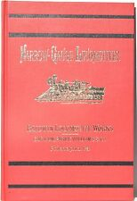 The Narrow-Gauge Locomotive: The Baldwin Catalog of 1877 ~ 1967 Reprint