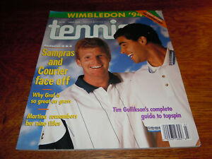 """VINTAGE JULY 1994 """" TENNIS """" MAGAZINE - SAMPRAS AND COURIER COVER"""