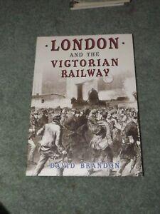 London and the Victorian Railway book Steam Loco book David Brandon