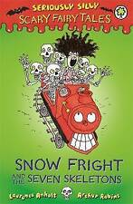 Snow Fright And The Seven Skeletons Anholt  Laurence 9781408329634