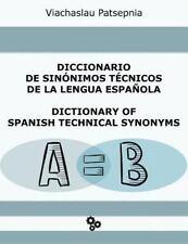 Diccionario de Sinónimos Técnicos de la Lengua Española by Viachaslau...