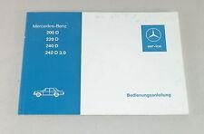 Betriebsanleitung / Handbuch Mercedes /8 W115 Diesel 200 D / 220 D / 240 D (3.0)