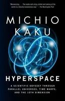 HYPERSPACE by Michio Kaku FREE SHIPPING paperback book parallel universes warps