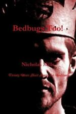 Bedbugs Too! by Nicholas Mills (2015, Paperback)