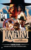 Longarm in the Lunatic Mountains Paperback Tabor Evans