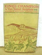 King's Champion by Van Tassel Sutphen 1927 HB/DJ First Edition