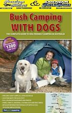 Bush Camping with Dogs 3rd Guide to Dog Friendly Camping Areas Australia ACC167