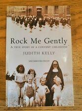 ROCK ME GENTLY by JUDITH KELLY - BLOOMSBURY - P/B - UK POST £3.25*PROOF*