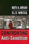 Confronting Anti-Semitism: Essays by Kofi A. Annan, Elie Wiesel, et al-ExLibrary