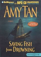 Amy TAN / SAVING FISH from DROWING     [ Audiobook ]