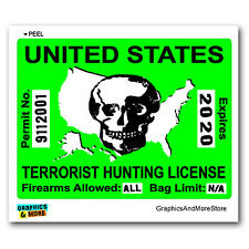 Terrorist Hunting License Permit Green - 911 Window Bumper Sticker