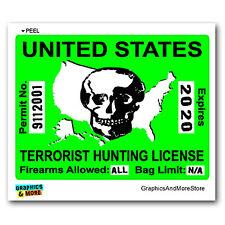 Terrorist Hunting License Permit Green - 911 Window Bumper Sticker