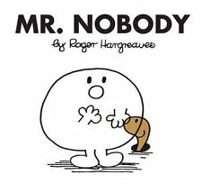 Mr. Nobody (mr. Men And Little Miss): By Roger Hargreaves