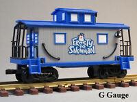 LIONEL FROSTY THE SNOWMAN CABOOSE G GAUGE train freight karen car 7-11498-C NEW