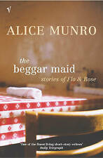 Munro, Alice, TheBeggar Maid Stories of Flo and Rose by Munro, Alice ( Author )