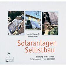 Selbstbaukollektoren Solaranlagen Solarenergie Bauanleitung Solarthermie. Buch!