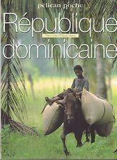REPUBLIQUE DOMINICAINE - PIERRE VIDAL / PHILIPPE GIRAUD  -  LIVRE PHOTO - NEUF
