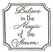 CHRISTMAS Saying BELIEVE MAGIC  Wood Mounted Rubber Stamp NORTHWOODS C10132 New