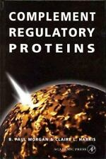 Complement Regulatory Proteins by B. Paul Morgan, Claire L. Harris and Andrew...