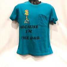Vintage 80s Single Stitch Because  I'm The Dad Blue T Shirt Graphic Men's Size L