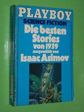 Die besten Stories von 1939 ausgewählt von Isaac Asimov - Playboy TB (92)