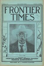 """FRONTIER TIMES"" Monthly VOL. 5  No. 3 December, 1927 Marvin J. Hunter Texas"