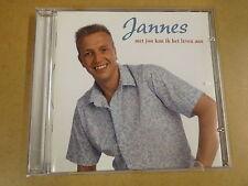 CD / JANNES - MET JOU KAN IK HET LEVEN AAN