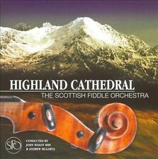 Highland Cathedral by The Scottish Fiddle Orchestra (CD, Apr-2007, REL)
