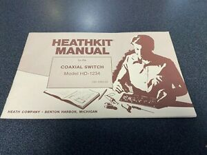 Heathkit Manual: Remote COAX Switch ~ SA-1234 ~ Original Manual ~