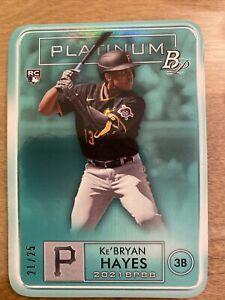 2021 Bowman Platinum Ke'BRYAN HAYES Platinum Turquoise /25 MINT - PIRATES