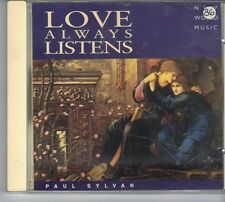 (ES449) Paul Sylvan, Love Always Listens - 1995 CD