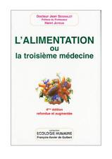 L'Alimentation ou la troisième médecine - Dr Jean Seignalet (5ème édition)
